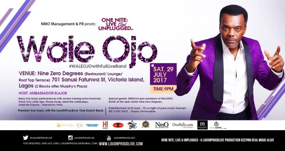 ONE NITE: LIVE & UNPLUGGED special with WALE OJO #WALEOJOwithFullLiveBand